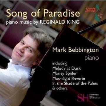 Mark Bebbington - King: Song of Paradise CD Somm NEW