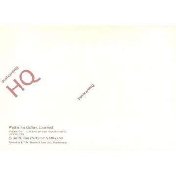 Postcard: Hubert Von Herkomer, Eventide, A Scene In The Westminster Union