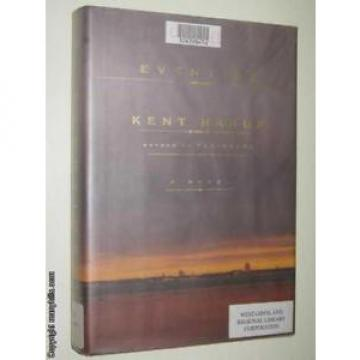 Eventide by KENT HARUF - 2004 Hardcover 0375411585 Alfred A Knopf