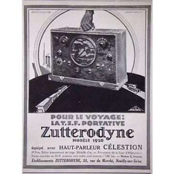 PUBLICITÉ 1928 TSF PORTATIVE ZUTTERODYNE VOYAGE ÉQUIPÉE HAUT PARLEUR CÉLESTION