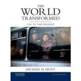 The World Transformed: 1945 to the Present by Michael H. Hunt Paperback Book (En