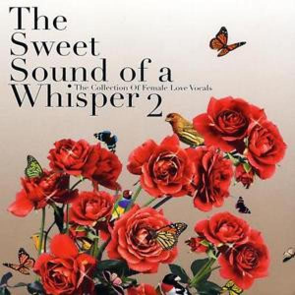 Various - The Sweet Sounds Of A Whisper 2 CD (2) hi note NEW #1 image